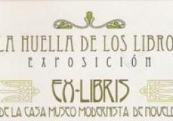 """Exposición """"La Huella de los libros. Ex-Libris de la Casa Museo Modernista de Novelda"""" en la Casa Museo Azorín de Monóvar."""