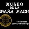 El Museo de la España Mágica de Toledo