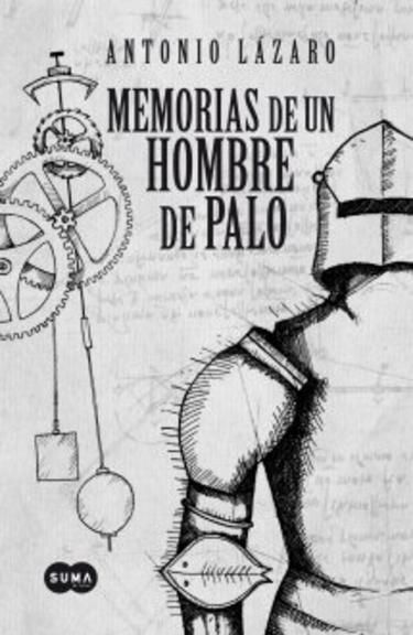 portada-memorias-un-hombre-palo_med. hombre de Palo de Toledo